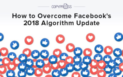 How to Overcome Facebook's 2018 Algorithm Update