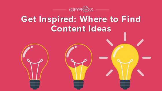 Get Inspired: Where to Find Content Ideas