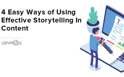 4 Easy Ways Of Using Effective Storytelling In Content