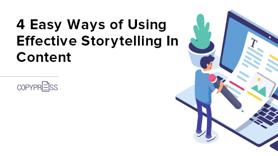 Learn how to use storytelling in content.