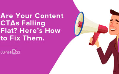 Are Your Content CTAs Falling Flat? Here's How to Fix Them