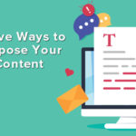 Repurpose your blog content.