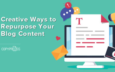 8 Creative Ways to Repurpose Your Blog Content (and Why You Absolutely Should)
