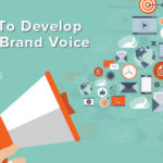 Learn how to develop your brand voice.