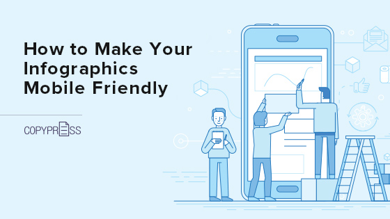 Learn how to make your infographics mobile friendly