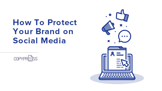 Protect your brand on social media.