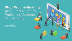 Learn how to create content consistently with this 8 step guide