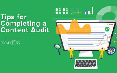 6 Tips for Completing a Content Audit