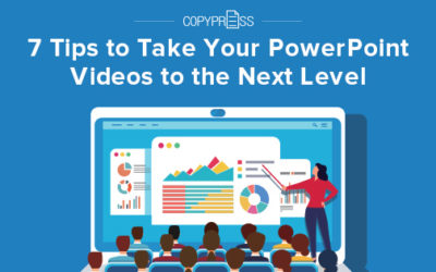 7 Tips to Take Your PowerPoint Videos to the Next Level