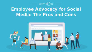 The Pros and Cons of Employee advocacy for social media.