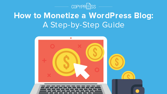 Monetize a WordPress blog