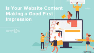 Make a good first impression with your website content.