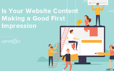 Is Your Website Content Making a Good First Impression?