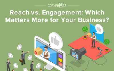Reach vs. Engagement: Which Matters More for Your Business?