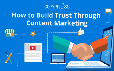 How to Build Trust Through Content Marketing