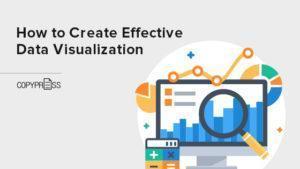 Create effective data visualization