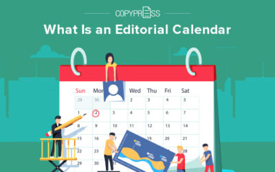 What Is an Editorial Calendar?