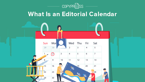 What is an editorial calendar