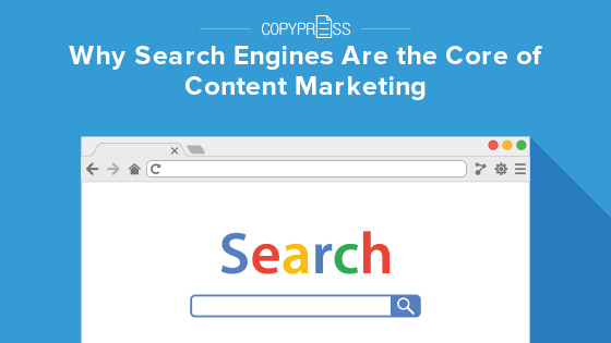 Search engines are vital to content marketing success